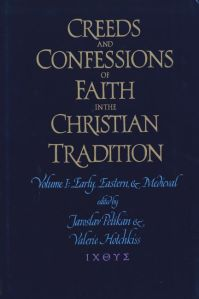 The cover to a volume of Pelikan's edited collection of creeds, in which this month's creed is included.